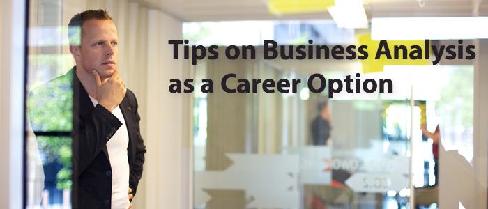 Business Analysis Career Tips