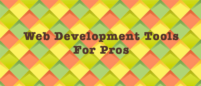 10 Web Development Tools That Turn Beginners Into Pros