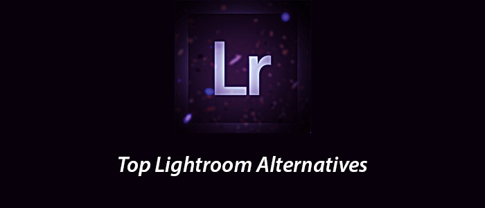 Top 3 Low Cost yet Effective Lightroom Alternatives