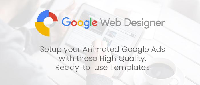 Google Web Designer Ad Templates