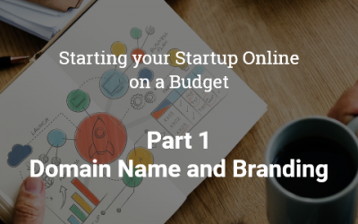Starting your Startup Online on a Budget- Part 1
