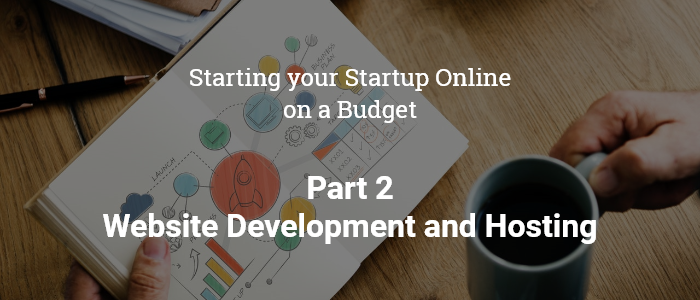 Starting your Startup Online on a Budget- Part 2