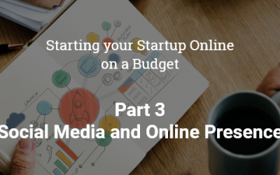 Starting your Startup Online on a Budget- Part 3